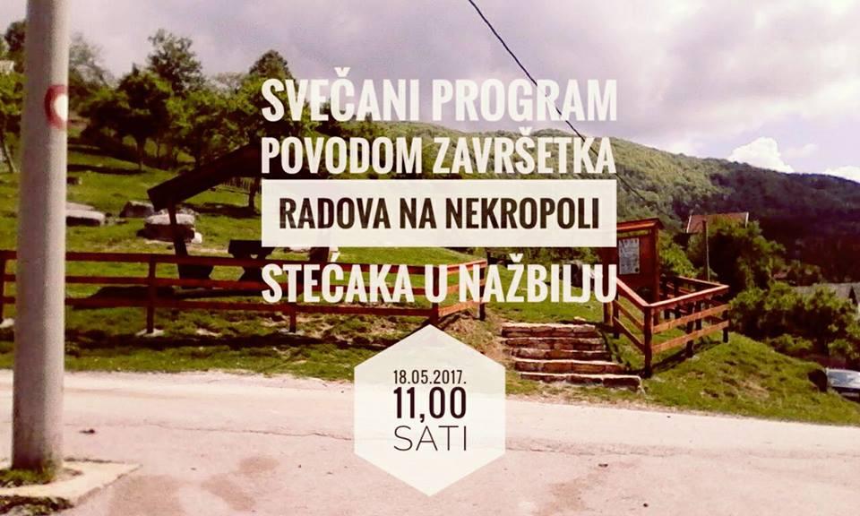 Danas svečani program povodom završenih radova na nekropoli stećaka u Nažbilju