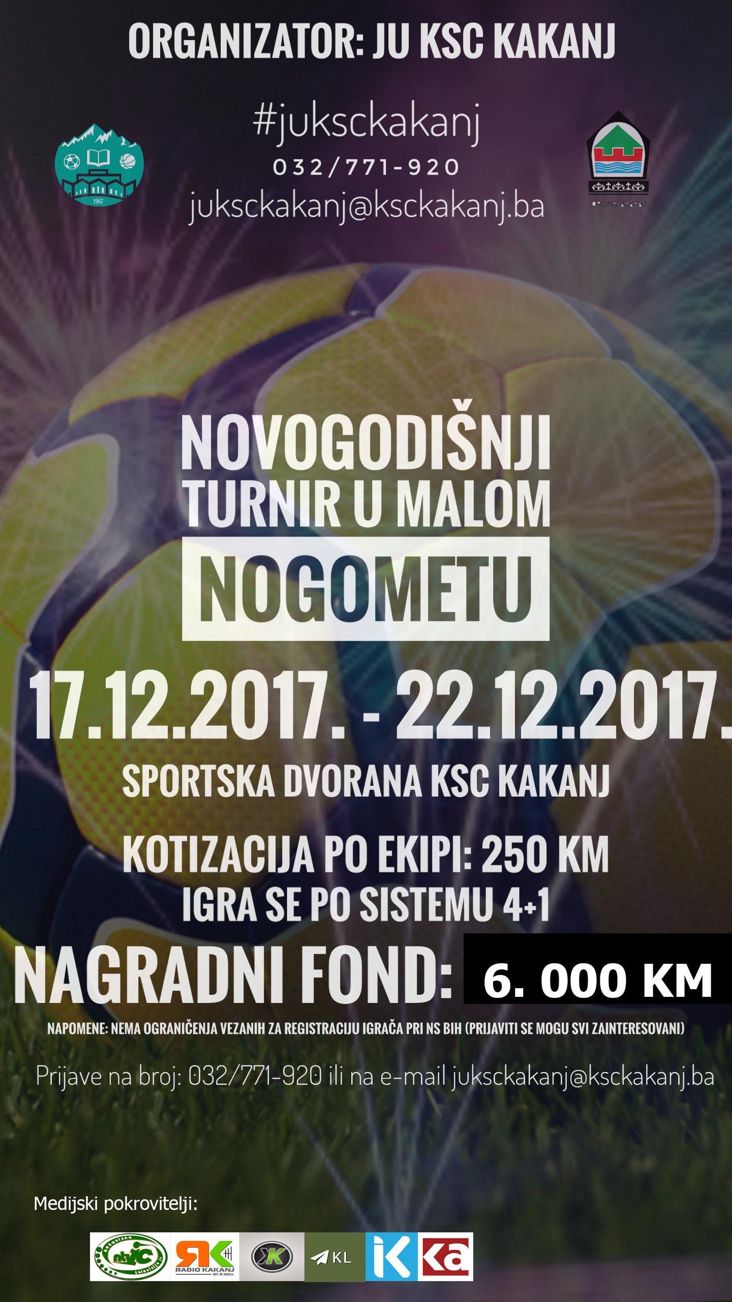 """Novogodišnji turnir u malom nogometu """"Kakanj 2017"""": Nagradni fond 6. 000 KM – Prijave u toku"""