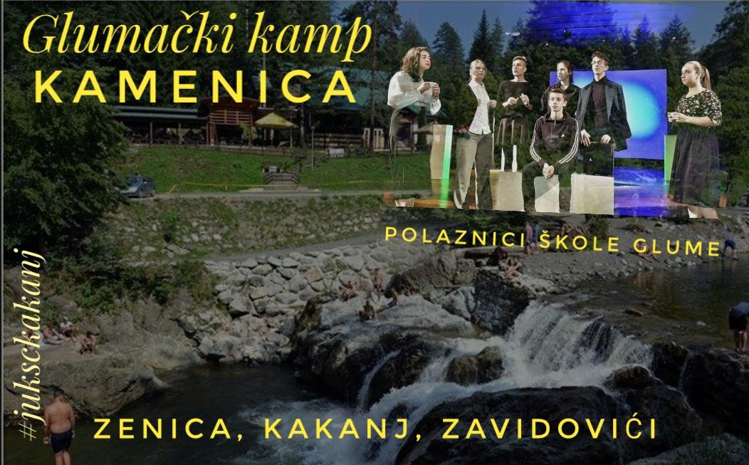NAJAVA: Polaznici Škole glume Kakanj na Glumačkom kampu Kamenica 2018.