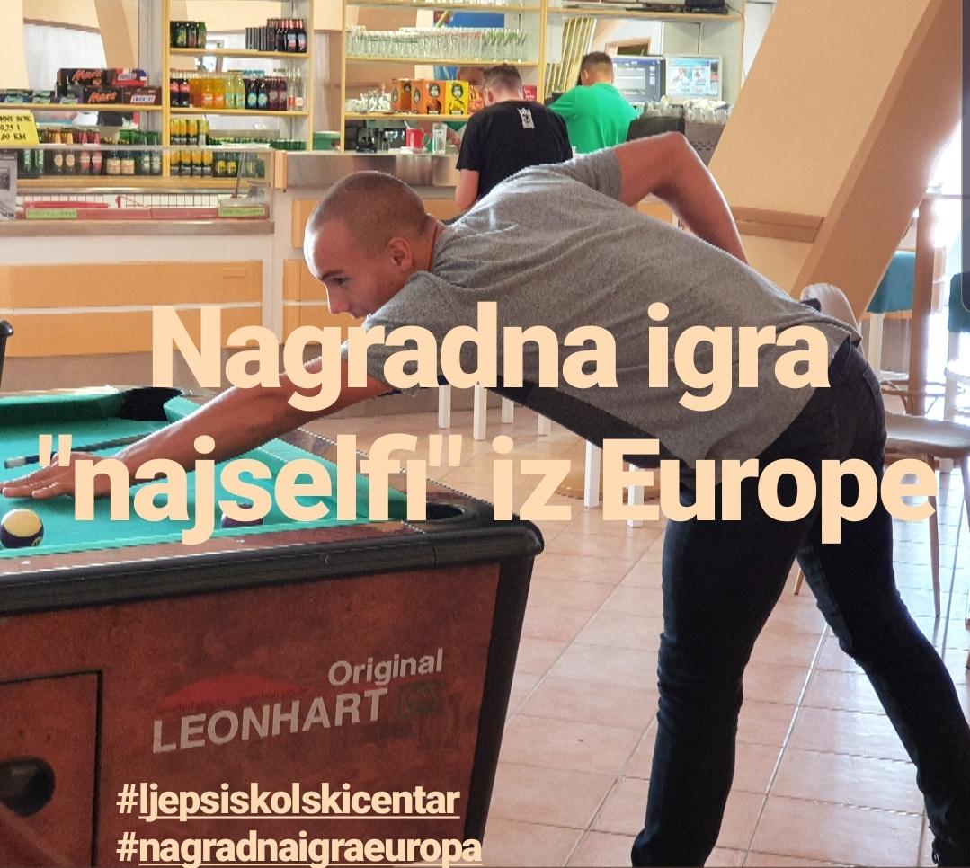 "NAGRADNA IGRA: Ljepši kultni školski centar Europa – Bira se ""najselfi"" iz Europe"