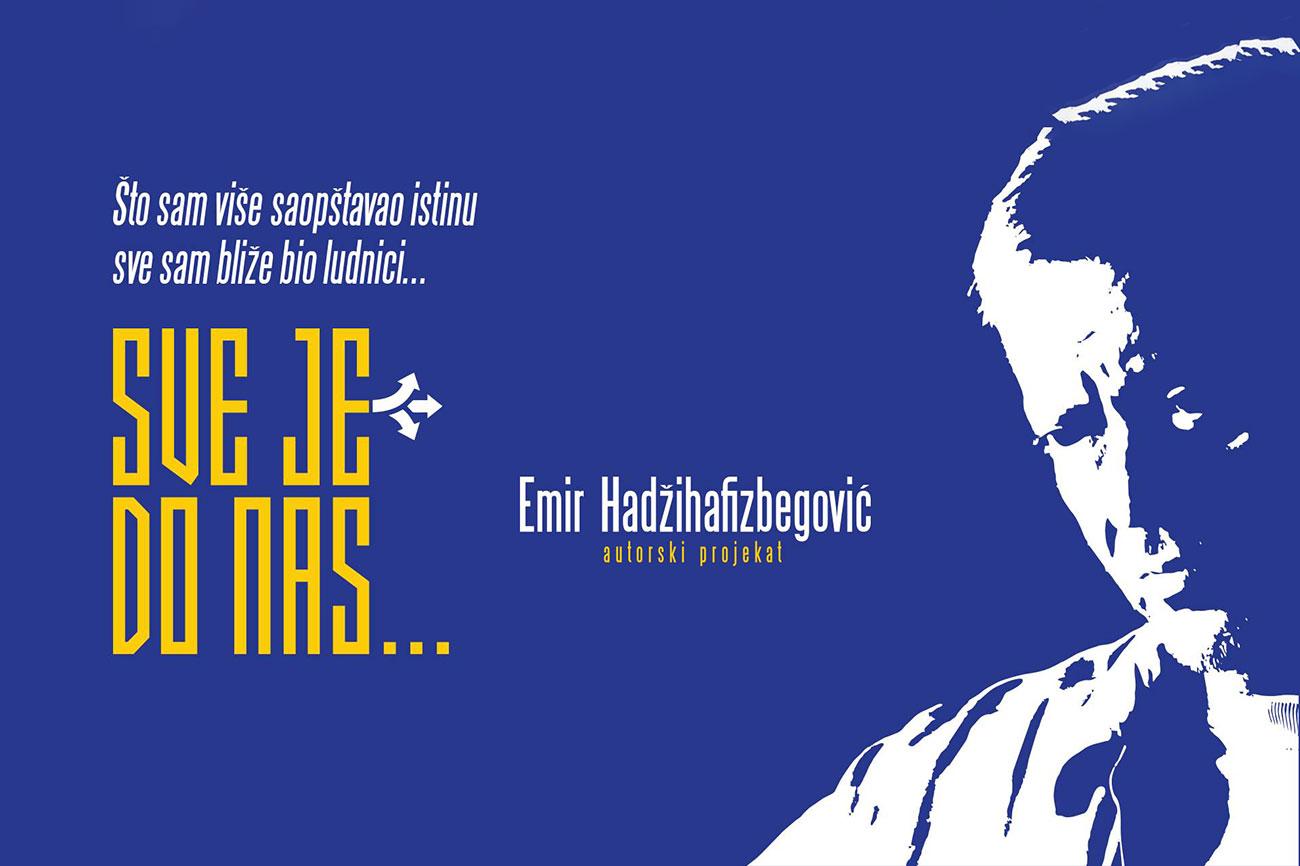 """Monodrama """"Sve je do nas"""" Emira Hadžihafizbegovića u Domu kulture Kakanj"""