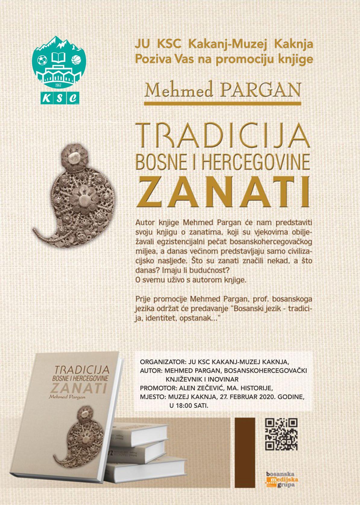 """Najavljujemo promociju knjige """"Tradicija Bosne i Hercegovine – zanati"""" u Muzeju Kaknja"""