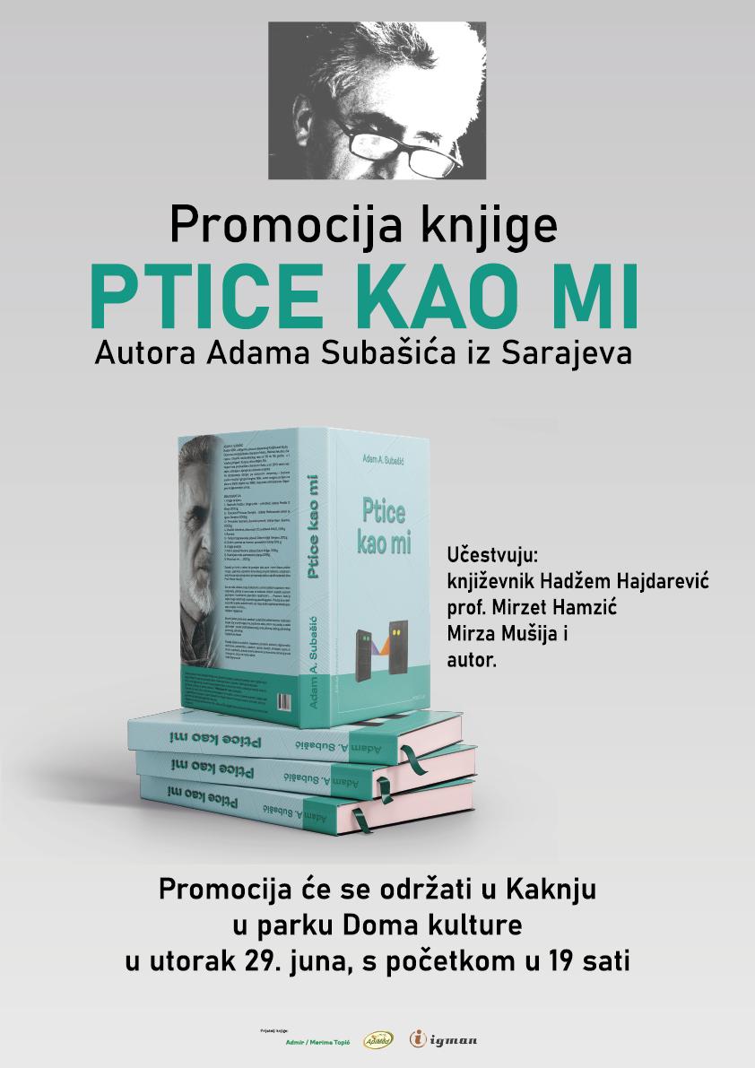 """Najava: Promocija knjige """"Ptice kao mi"""" autora Adama Subašića"""
