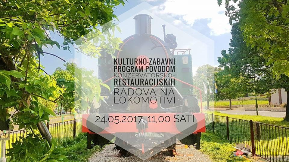Kulturno-zabavni program povodom konzervatorsko-restauracijskih radova na lokomotivi 62-015