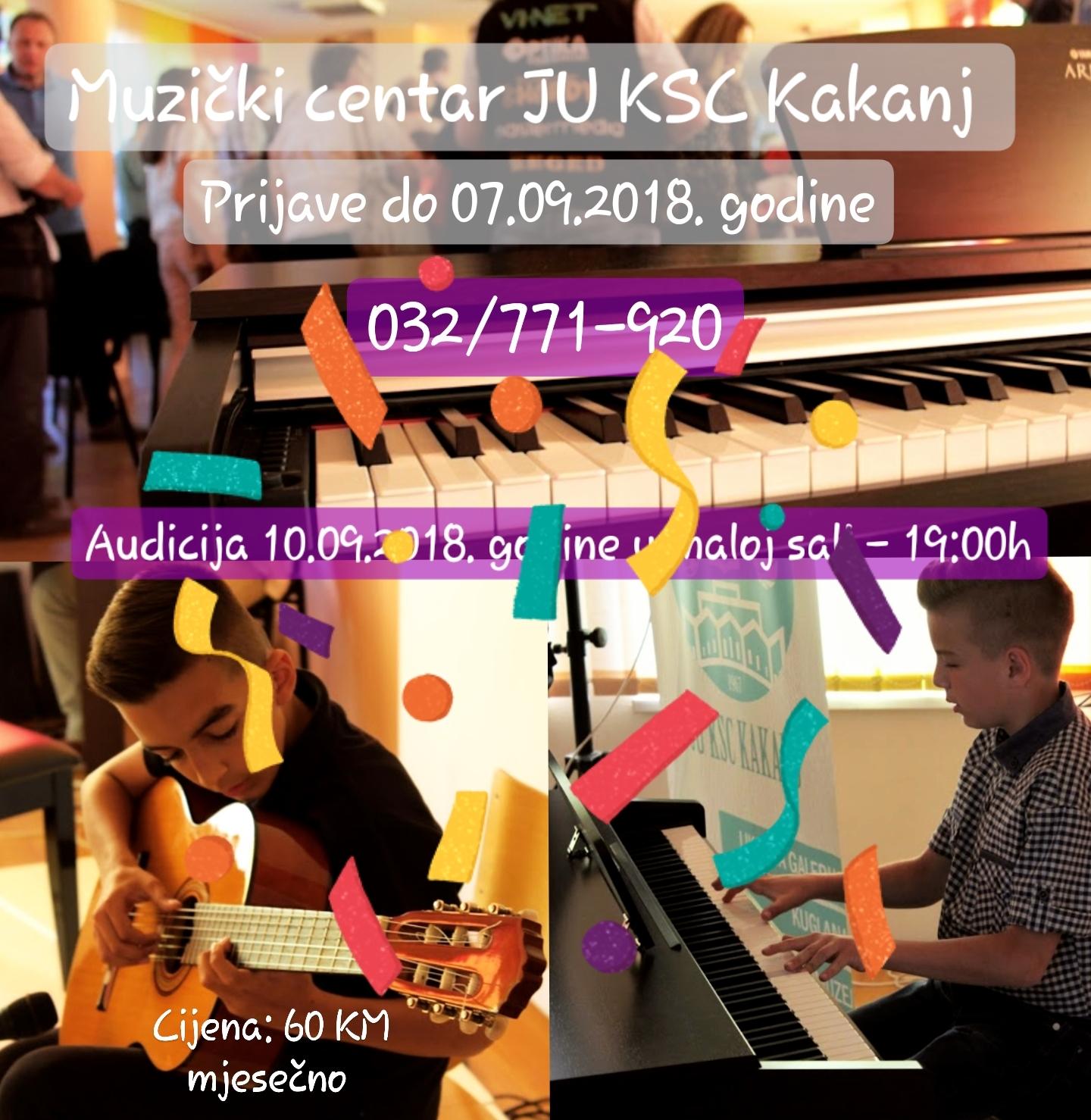 Želite naučiti svirati? Iskoristite priliku i prijavite se u Muzički centar JU KSC Kakanj / Audicija 10.09.2018. godine u maloj sali