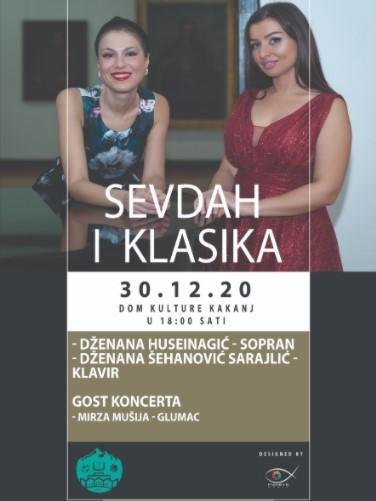 """Koncert """"Sevdah i klasika"""" u Domu kulture Kakanj 30. decembra"""