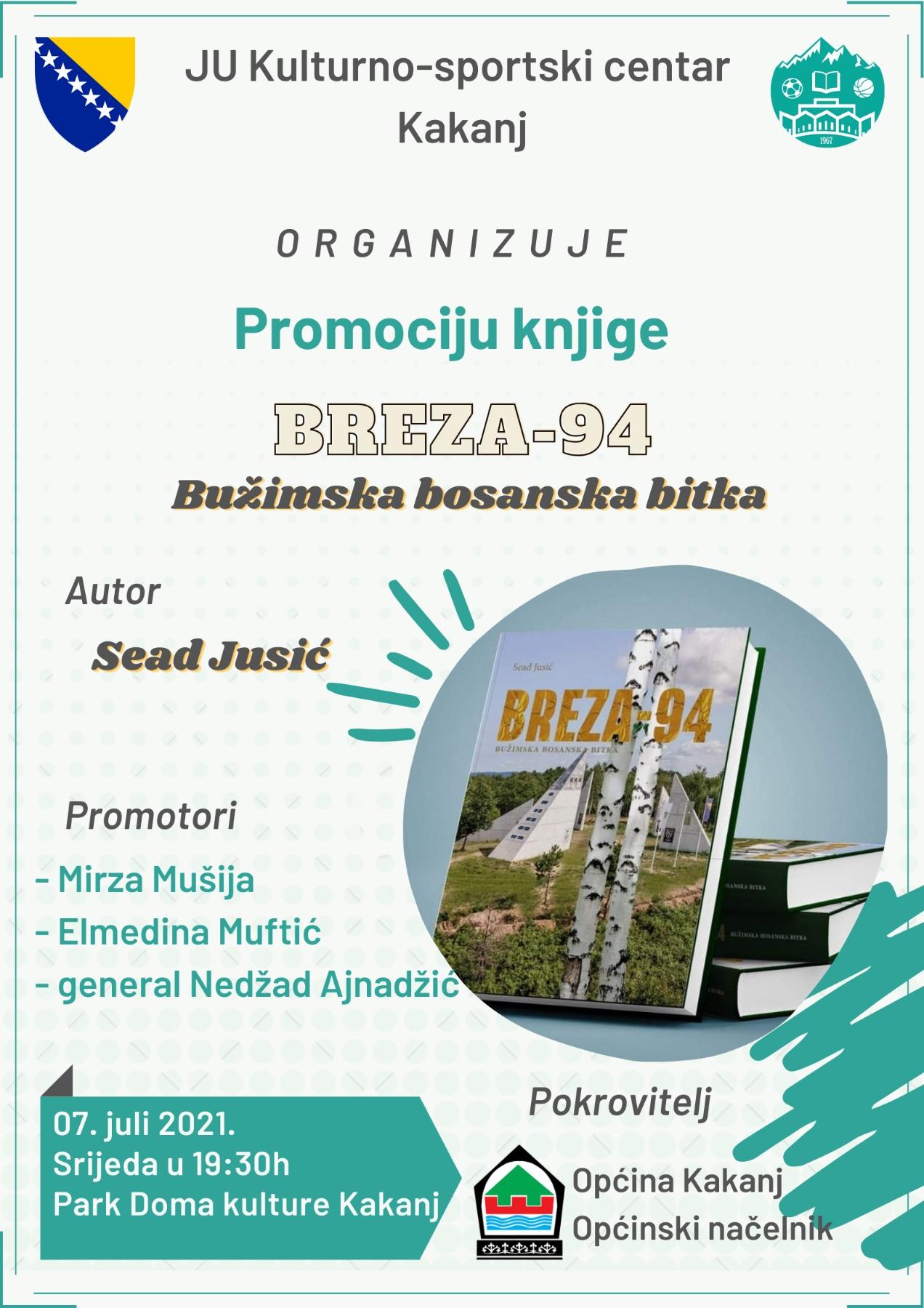 """Najava: Promocija knjige autora Seada Jusića-komandanta 505-te Viteške brigade """"BREZA-94 – BUŽIMSKA BOSANSKA BITKA"""""""